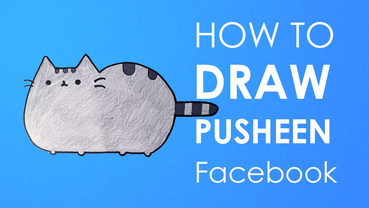 How To Draw Pusheen Facebook Youtube