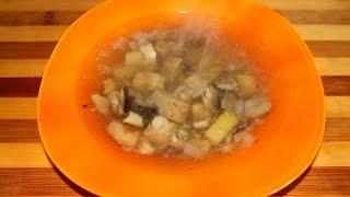Русская кухня. Груздянка из груздей и опят. Грибной суп. Очень вкусно!