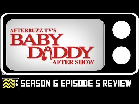 Baby Daddy Season 6 Episode 5  w Katie Gill  AfterBuzz TV