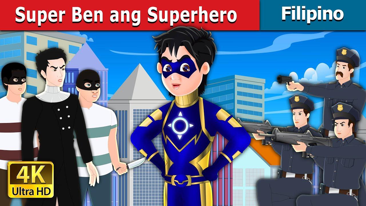 Download Super Ben ang Superhero   Super Ben the Superhero in Filipino   Filipino Fairy Tales