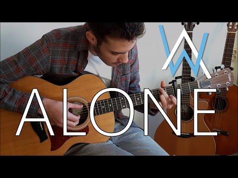 Alan Walker - Alone (Fingerstyle Guitar Cover) Tabs
