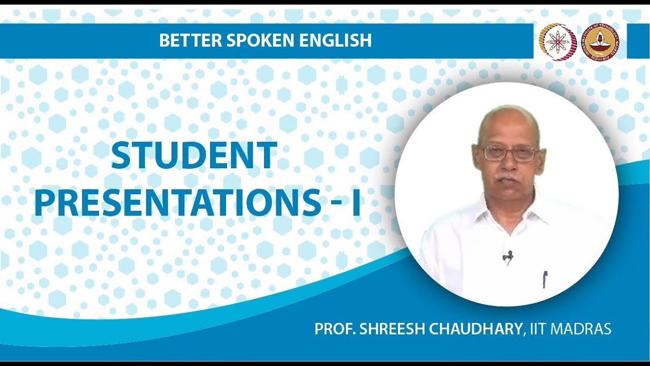 Student Presentations I