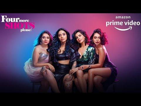 Four More Shots Please | Stream Now | Prime Original 2019