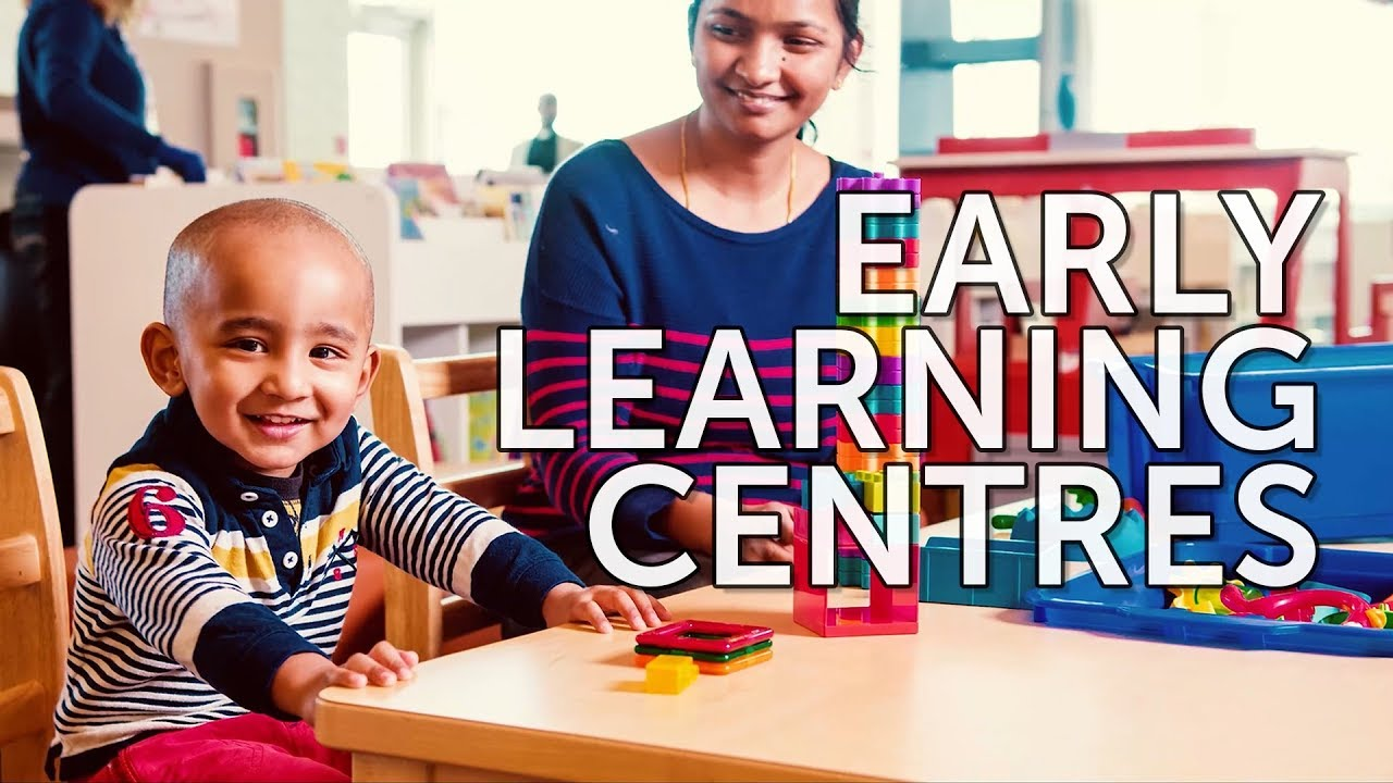 Early Learning Centres