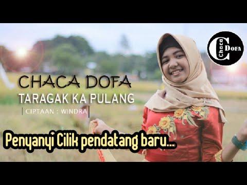 chaca-dofa---taragak-ka-pulang-(-official-music-video-)-lagu-minang-kreatif-termantap-2020