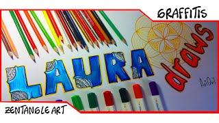 Dibujar Nombre En Graffiti: Zentangle Art | Laura draws | Como Dibujar letras en 3D | ArtQuit Draw