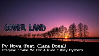 PV Nova & Clara Doxal - Take me for a ride (Oly Oysters)
