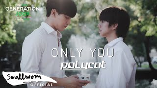 POLYCAT - ONLY YOU | [Official MV]