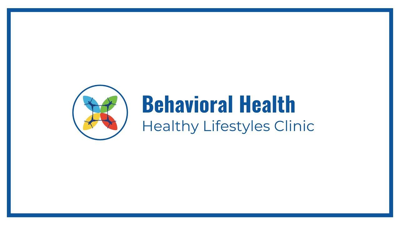Behavioral Health | Healthy Lifestyles Clinic