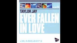 Taylor Jay - Ever Fallen In Love (Matt Pop Mix - Teaser)