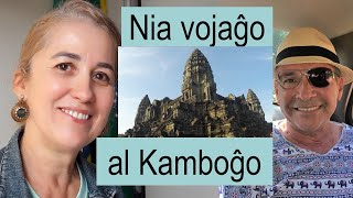Nia vojaĝo al Kamboĝo | TEK – Taguatinga Esperanto-Klubo
