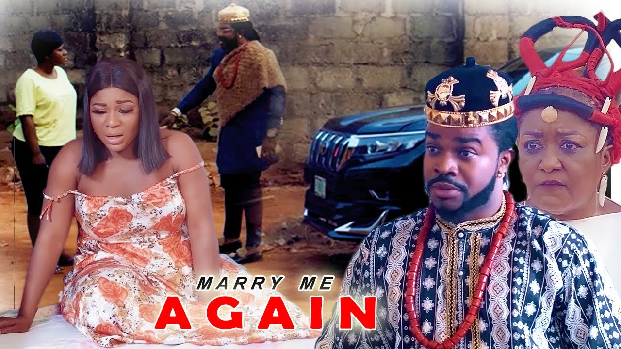 Download MARRY ME AGAIN - How The Poor Girl Met & Married The President's Son 3&4 Destiny Etiko Movies