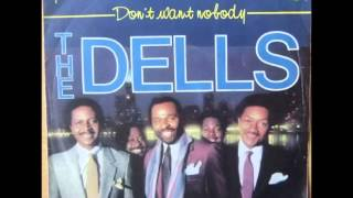The Dells....Don't want nobody.  1984.