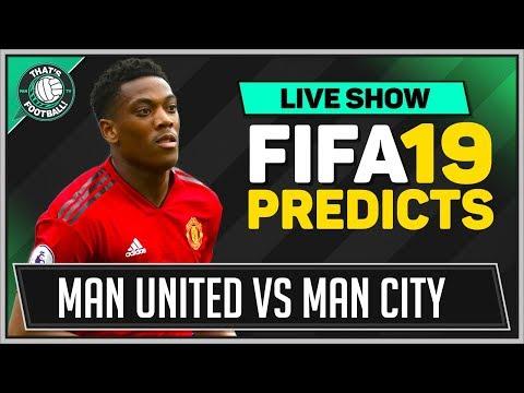 Man Utd vs Man City FIFA 19 Goldbridge Predicts