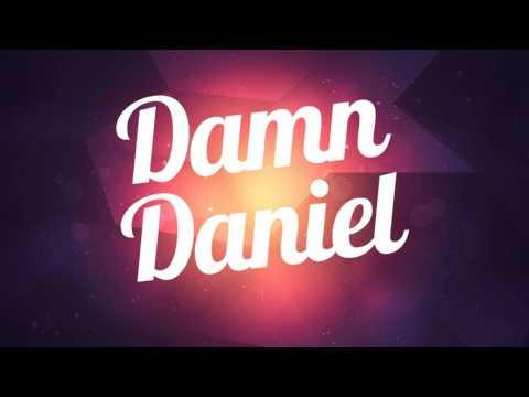 FULL Damn Daniel - Bombs Away Remix FULL FREE