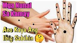 Mga NunaL Sa KAMAY Ano Ang Kahulugan ✋ (palad,daliri,wrist)