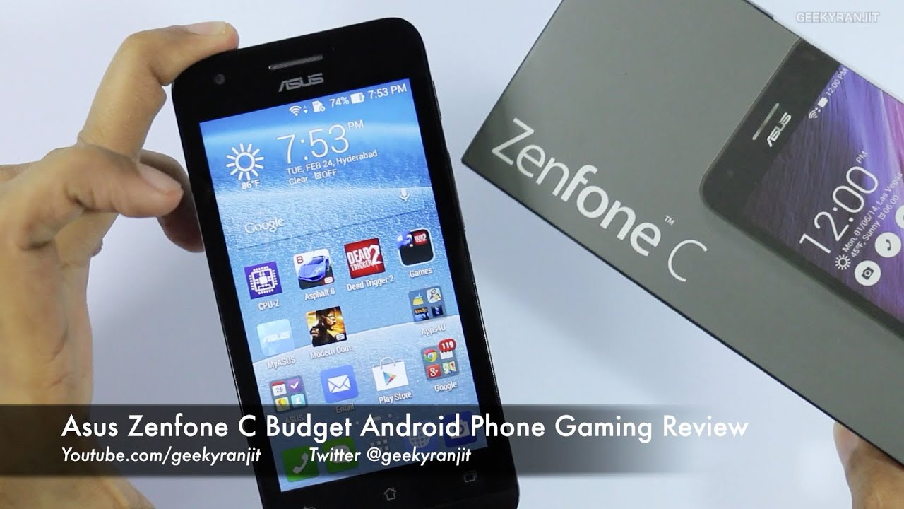 Asus Zenfone C Budget Android Phone Gaming Review