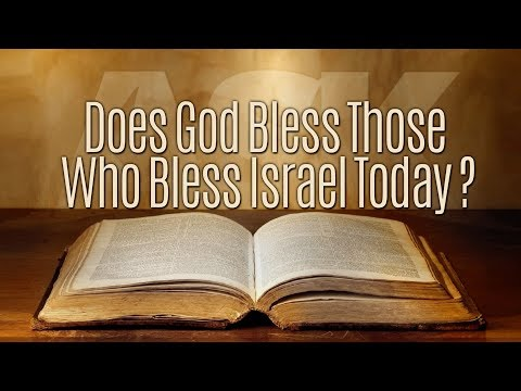 Does God Bless Those Who Bless Israel?