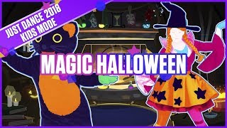 Just Dance 2018 Kids Mode: Magic Halloween | Official Track Gameplay [US]