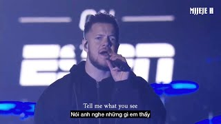 [Vietsub + Edit] Bad Liar - Imagine Dragons (live)