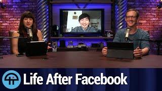 Life After Facebook