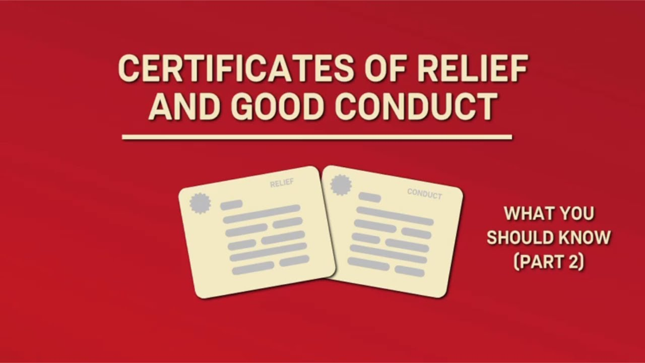 Certificates of relief and good conduct what you should know certificates of relief and good conduct what you should know part 2 1betcityfo Image collections