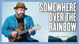 Somewhere Over The Rainbow Ukulele Lesson + Tutorial thumbnail