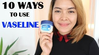 10 Beauty Ways How To Use Vaseline|Emmas Veelog