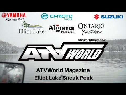 ATV World Magazine - Elliot Lake Sneak Peak
