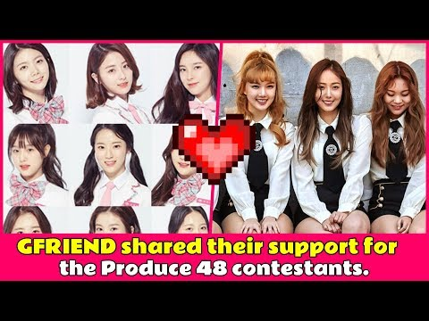 gfriend-shared-their-support-for-the-produce-48-contestants
