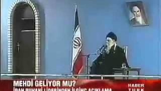 Ayettullah Hamaney - İmam Mehdi geliyor dedi.