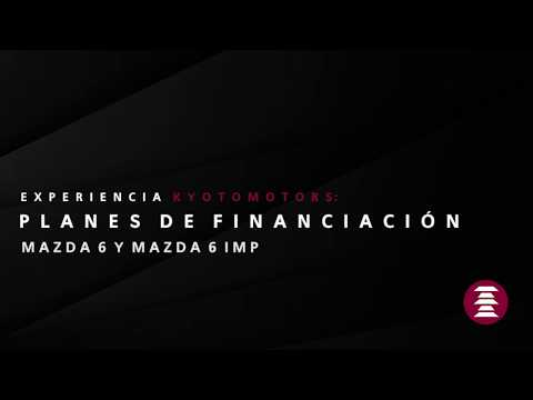 Kyoto Motors - Financiación Mazda 6
