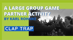 Clap Trap - Large Group, Partner Activity, presented by Karl Rohnke