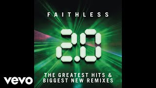 Faithless - I Was There (Audio)