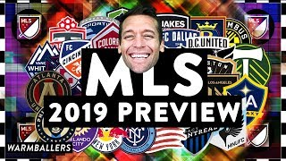 MY 2019 MLS PREVIEW!!!