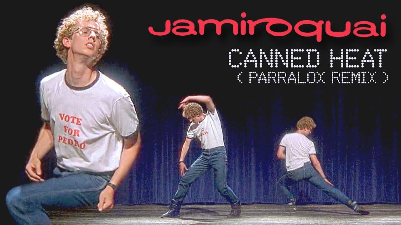 Jamiroquai - Canned Heat (Parralox Remix)