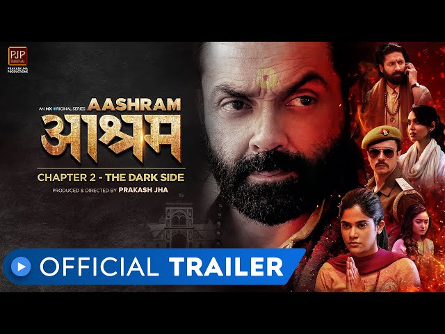 Aashram Chapter 2 - The Dark Side | Official Trailer | Bobby Deol | Prakash Jha | MX Player