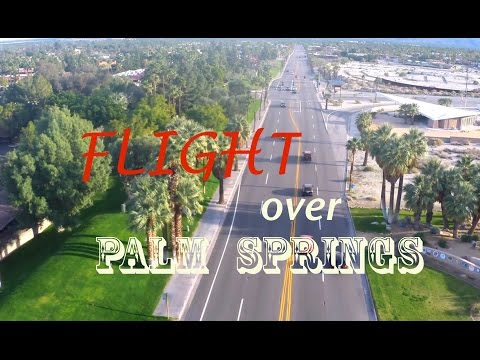 Palm Springs - Flight to remember