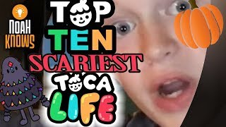 TOP 10 SCARIEST TOCA LIFE CHARACTERS!!!!
