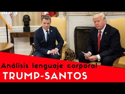 Encuentro Donald Trump  Juan Manuel Santos - LENGUAJE CORPORAL - Análisis