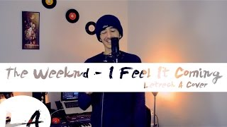 Baixar 🎧  I Feel It Coming  - The Weeknd ✪ | Letrech A Cover -كوفر