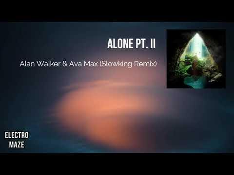 alan-walker-&-ava-max---alone-pt-ii-(slowking-remix)-[copyright-free]
