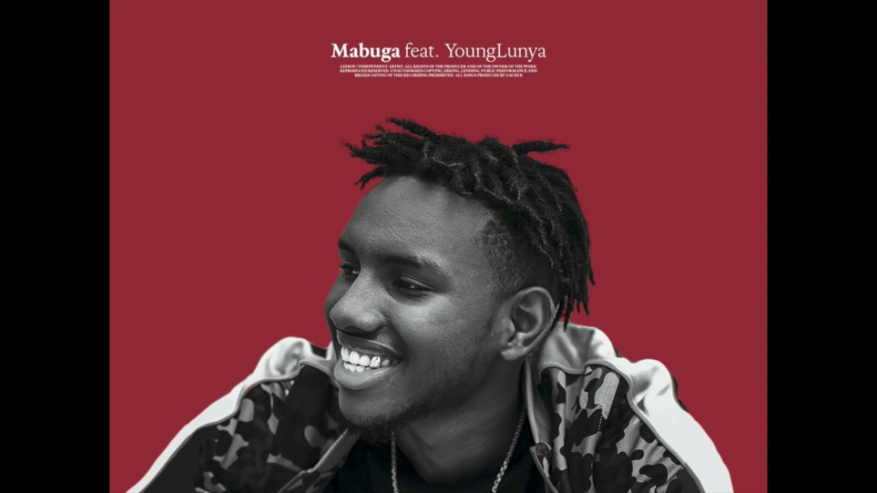 Download Leeroy - Mabuga (Ft Young Lunya) (Official Audio)