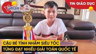 Thần đồng tính nhẩm 12 tuổi lập kỷ lục tại Siêu Trí Tuệ Việt Nam | Tin tức Vietnamnet