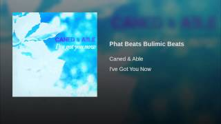 Phat Beats Bulimic Beats (Remastered Version)