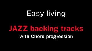 【 Easy living 】 Jazz Play along/ EASY LIVING / by 山崎翔