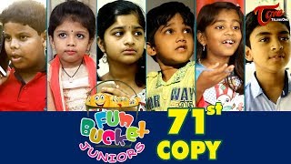 Fun Bucket JUNIORS | Episode 71 | Kids Funny Videos | Comedy Web Series | By Sai Teja - TeluguOne