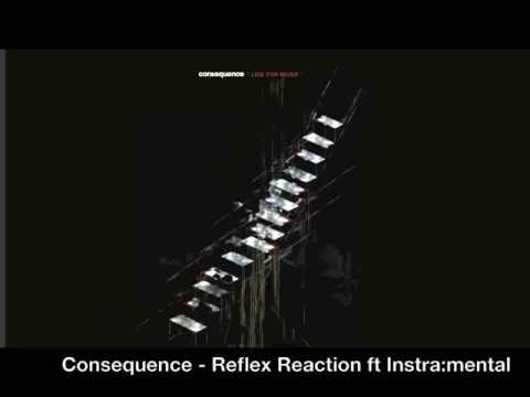 Consequence - Reflex Reaction ft Instra:mental