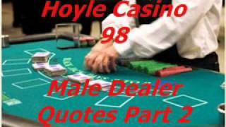Hoyle Casino 98 - Male Blackjack Dealer Quotes part 2
