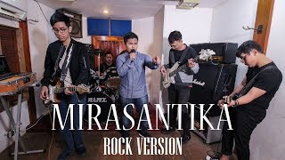 Rhoma Irama - Mirasantika (Rock Version by Jefry Tribowo, Radit)